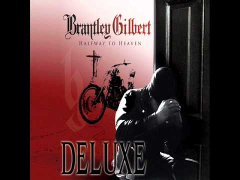 Brantley Gilbert - Back In The Day.wmv