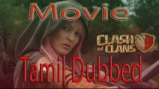 Clash Of Clans Movie Trailer |Tamil Dubbed|