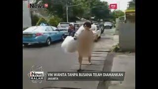 Terkait Video Viral Wanita Telanjang, Polisi Akan Periksa Kejiwaan VM - iNews Malam 06/06
