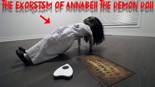THE EXORCISM OF ANNABELLE THE HAUNTED DEMON DOLL! PARANORMAL ACTIVITY CAUGHT ON CAMERA | MOE SARGI