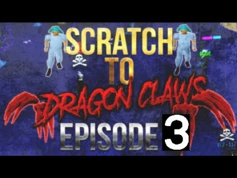 From Scratch To Dragon Claws - Pking Version EP3.