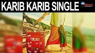 Karib Karib Single POSTER LAUNCH    Irfan Khan    Irfan Upcoming Film
