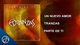 Un Nuevo Amor - Tranzas [Audio Cover]