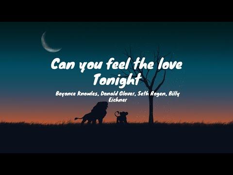 Can You Feel The Love Tonight (lyrics) - Beyoncé,Donald Glover,Seth Rogen,Billy Eichner