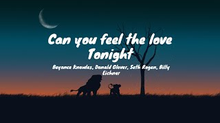 Gambar cover Can You Feel The Love Tonight (lyrics) - Beyoncé,Donald Glover,Seth Rogen,Billy Eichner