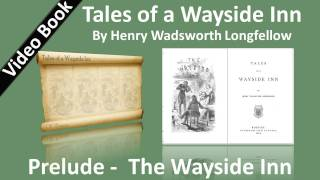 Tales of a Wayside Inn - Prelude: The Wayside Inn - 01