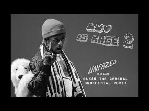 UNFAZED REMIX - Lil Uzi Vert [Feat. The Weeknd and BLESS THE GENERAL]