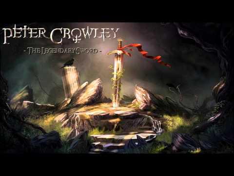 Epic Symphonic Metal - The Legendary Sword - Peter Crowley Fantasy Dream