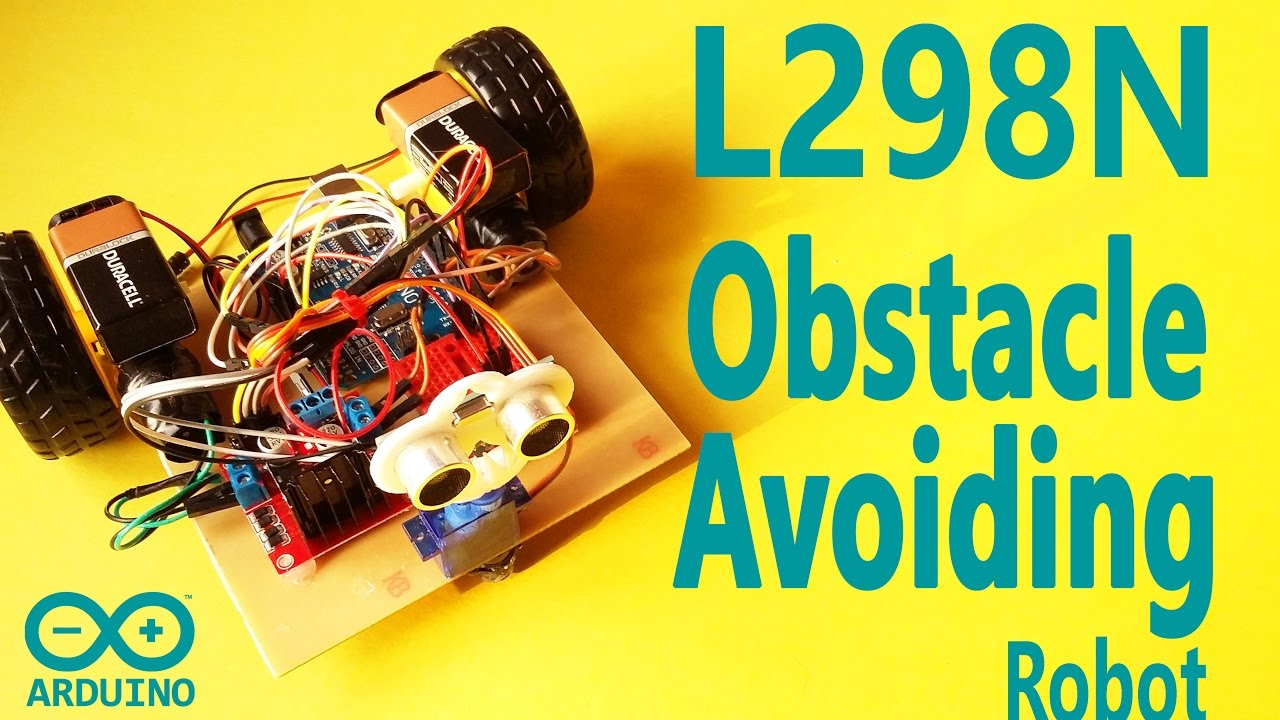 How to make arduino obstacle avoiding robot with l n h