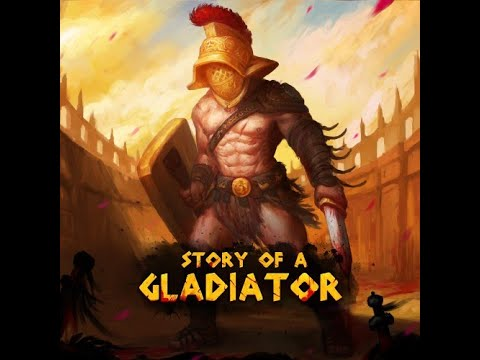 Story of a Gladiator - Review