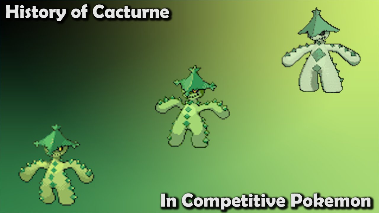 How GOOD was Cacturne ACTUALLY? - History of Cacturne in Competitive Pokemon
