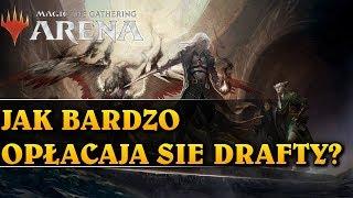 JAK BARDZO OPŁACAJĄ SIĘ DRAFTY? - Magic The Gathering: Arena