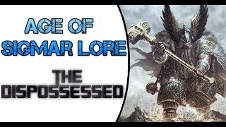 Age of Sigmar Lore: The Dispossessed