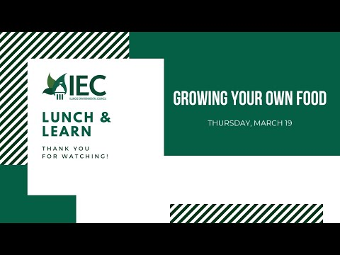 iec-lunch-&-learn:-growing-your-own-food-&-gardening