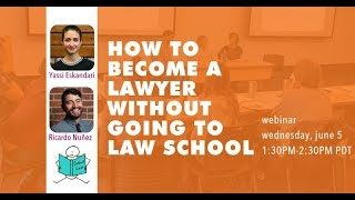 How to Become a Lawyer without Going to Law School (Webinar)