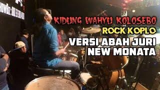Gambar cover WOW!! Kidung Wahyu Kolosebo Versi Rock Koplo Abah Juri New Monata