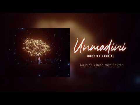 Aarxslan X Sannidhya Bhuyan - Unmadini (Chapter One Remix)||Mrityunjoy Kakaty||Official Lyric Video