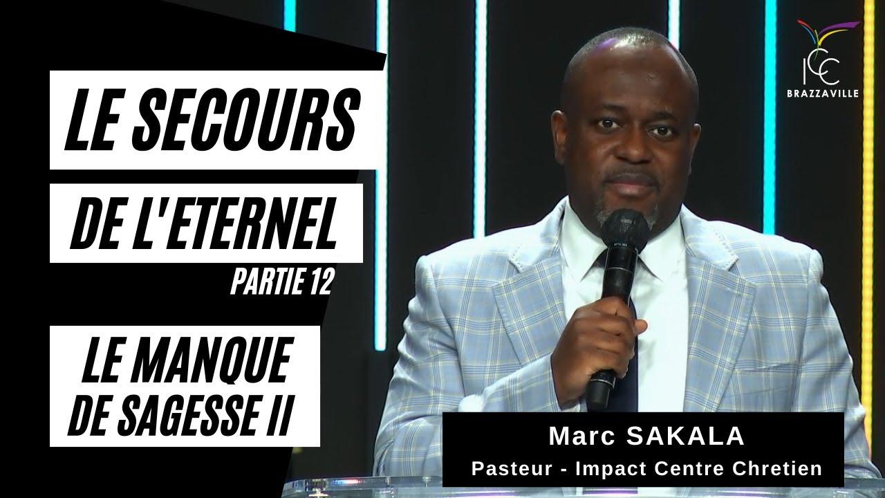Download LE MANQUE DE SAGESSE 2 | Pasteur Marc SAKALA | MERCREDI 16/06/2021