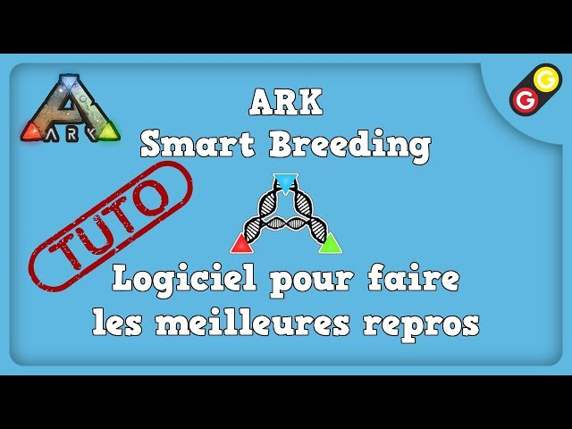 ARK : Survival Evolved - Tuto ARK Smart Breeding - Comment faire les meilleures repros ? [FR]