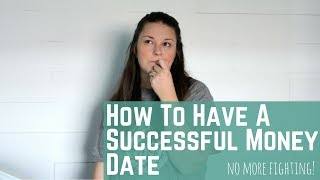 How To Have a Successful Money Date With Your Spouse