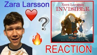 Zara Larsson - Invisible (from the Netflix Film Klaus) REACTION