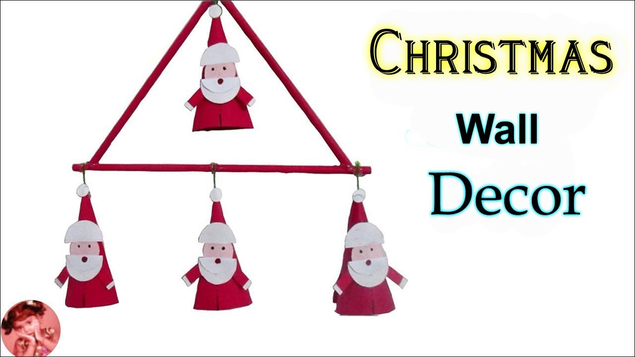 Diy Santa Claus Wall Hanging Craft Ideas Special Craft For
