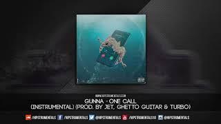 Gunna - One Call [Instrumental] (Prod. By Turbo, Jet & Ghetto Guitar) + DL via @Hipstrumentals Video