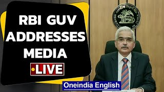 RBI guv Shaktikanta Das addresses media | Monetory Policy | Oneindia News