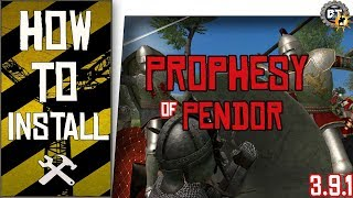 �������� ���� How to Install - Prophesy of Pendor Mod 3.9.1 | M&B Warband [SP] ������
