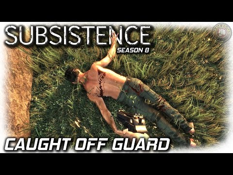 Subsistence | Caught Off Guard | EP11 | Subsistence Gameplay (S8)