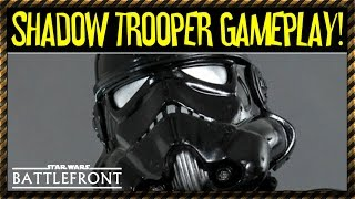 Shadow Trooper Gameplay (Star Wars Battlefront) Character Spotlight