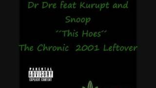 dr dre the chronic 2001 this hoes unreleased