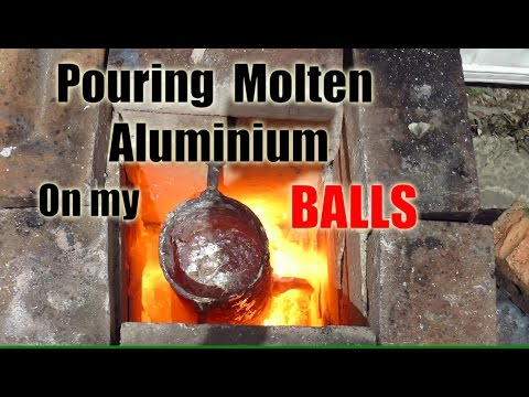 Pouring Molten Aluminium on my Balls!