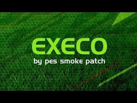 PES 2018 Smoke Patch EXECO AIO DOWNLOAD
