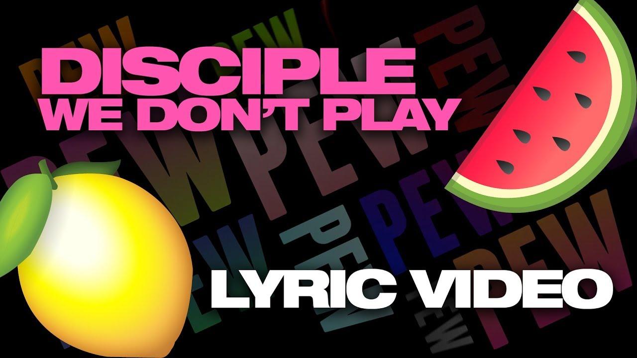 GET LEMON 2?? [Disciple - We Don't Play Megacollab Lyric Video]