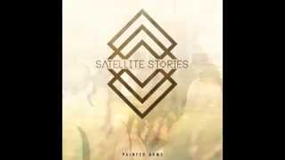 Satellite Stories - Painted Arms