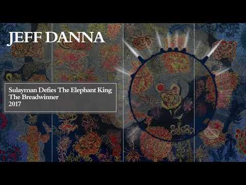Sulayman Defies The Elephant King   Mychael Danna & Jeff Danna   The Breadwinner Soundtrack