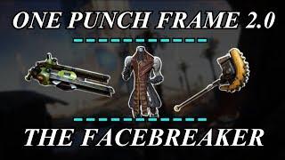 Warframe Setup - One Punch Frame 2.0, The Facebreaker