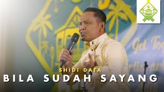 Shidi Data - Bila Sudah Sayang LIVE (Jom Iftar Jom)