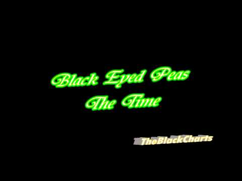 Black Eyed Peas - The Time (Dirty Bit) - [Full HD - 1080p - 320 Kbps]