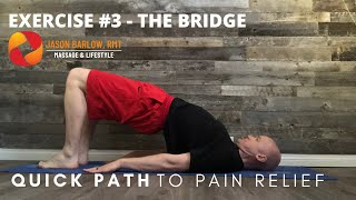 Quick Path to Pain Relief - Exercise 3 - The Bridge