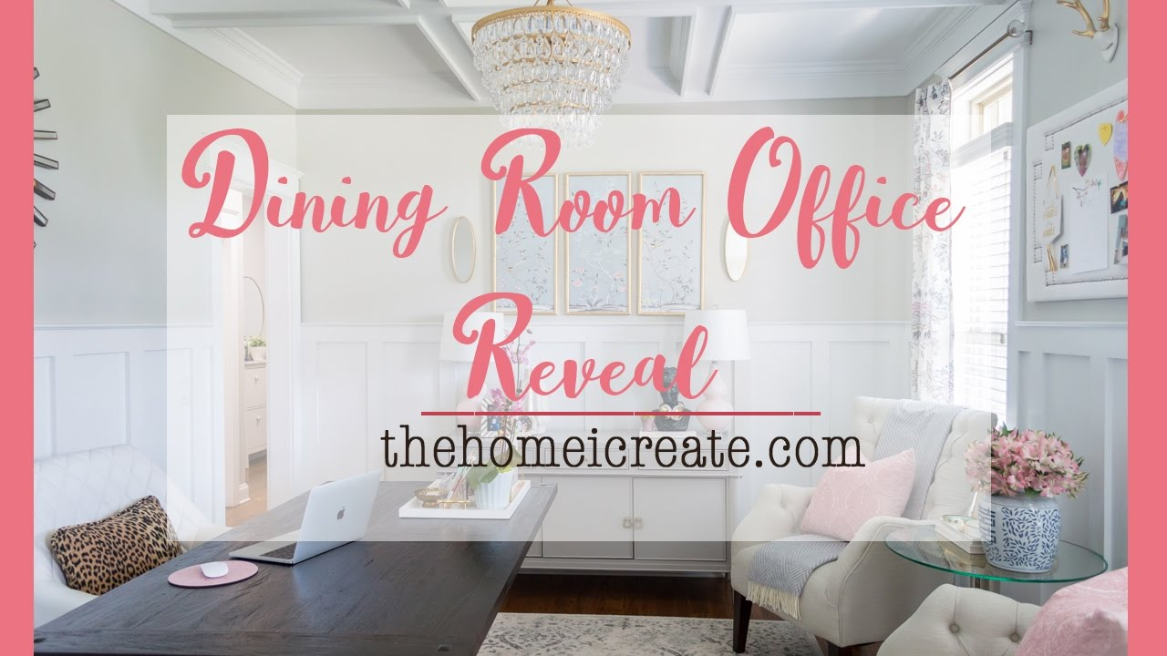 Dining Room Office Reveal | One Room Challenge - YouTube
