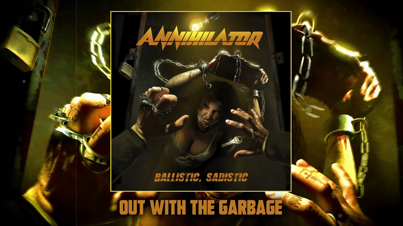 ANNIHILATOR -  Out With The Garbage (Official Audio)