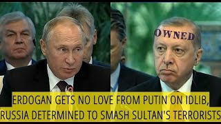 ERDO, WHY THE LONG FACE? Putin Owns Erdogan In Under One Minute - CHECKMATE!