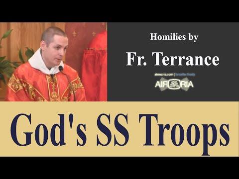 God's SS Troops - Aug 10 - Homily - Fr Terrance
