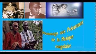Hommage aux Précurseurs de la Rumba congolaise
