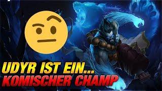 Udyr ist... ein komischer Champion! [League of Legends]