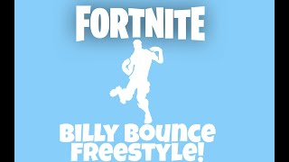 Fortnite - Billy Bounce Freestyle