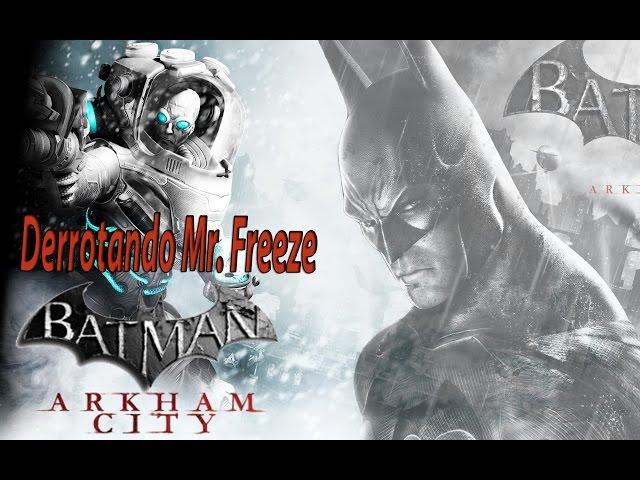 Derrotando Mr.Freeze