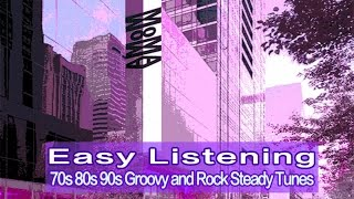 Various Artists - Easy Listening - 70's 80's 90's Groovy and RockSteady